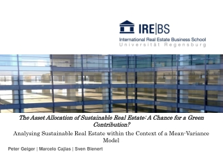 The Asset  Allocation of Sustainable  Real Estate: A Chance  for  a Green  Contribution ?