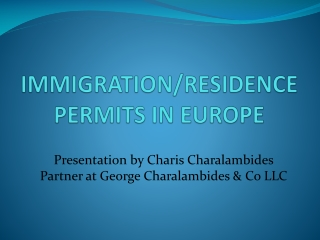 IMMIGRATION/RESIDENCE PERMITS IN EUROPE