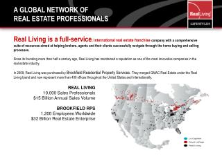 A Global Network of  Real Estate Professionals