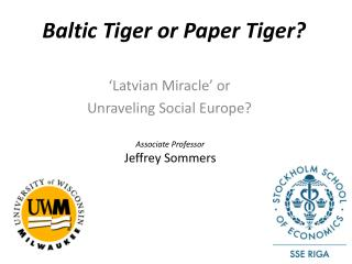 Baltic Tiger or Paper Tiger?