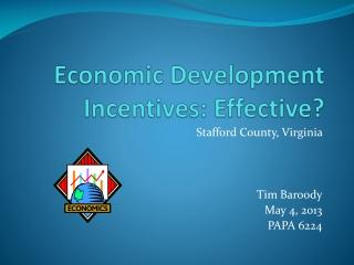 Economic Development Incentives: Effective?