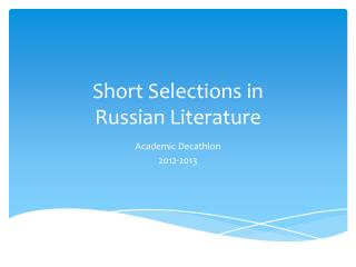 Short Selections in  Russian Literature