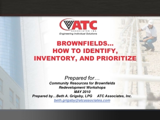 BROWNFIELDS… HOW TO IDENTIFY, INVENTORY, AND PRIORITIZE