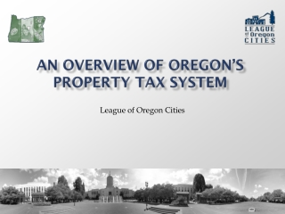 An Overview of Oregon's  property Tax System