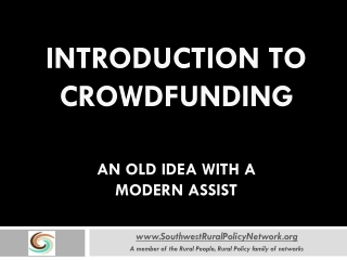 Introduction to Crowdfunding An old idea with a  modern Assist