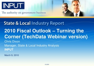 2010 Fiscal Outlook – Turning the Corner (TechData Webinar version)