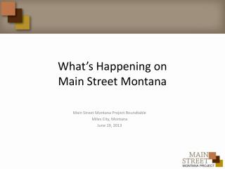 What's Happening on Main Street Montana