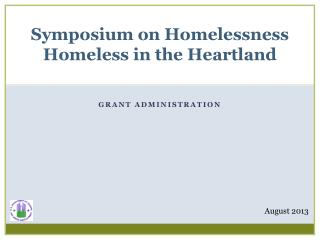 Symposium on Homelessness Homeless in the Heartland