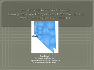 Analysis of Growth and Change Among the Major Components of Personal Income within Douglas County: 1969-2007