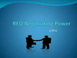 REO Negotiating Power