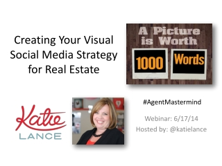 Creating Your Visual Social Media Strategy for Real Estate