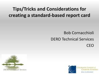 Tips/Tricks and Considerations for creating a standard-based report card