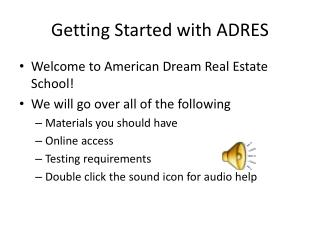 Getting Started with ADRES