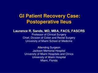 GI Patient Recovery Case: Postoperative Ileus