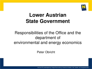 Lower  Austrian  State  Government Responsibilities of the  Office  and the department of environmental  and energy eco