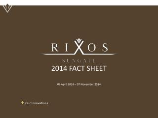 2014 FACT SHEET 0 7  April 2014 –  07 November  2014
