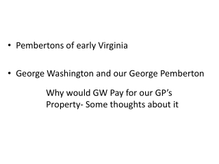 Pembertons  of early Virginia George Washington and our George Pemberton