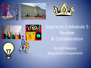 Segment 2-Module 5  Review & Collaboration