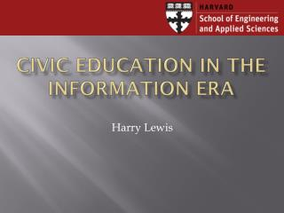 Civic Education in the Information Era