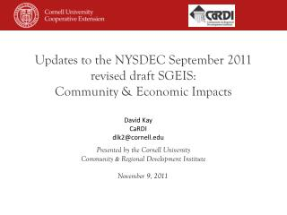 Updates  to the NYSDEC September 2011  revised draft SGEIS: Community & Economic Impacts