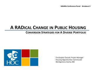 A  RADical  Change in Public Housing Conversion Strategies for A Diverse Portfolio