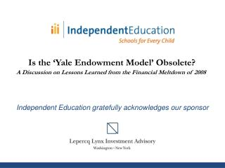 Independent Education gratefully  a cknowledges  our sponsor