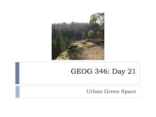 GEOG 346: Day 21