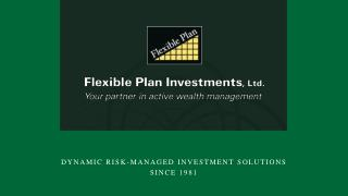 DYNAMIC RISK-MANAGED INVESTMENT SOLUTIONS  SINCE 1981