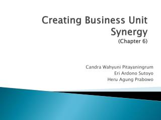 Creating Business Unit Synergy (Chapter 6)