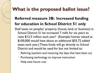 What is the proposed ballot issue?