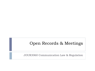 Open Records & Meetings