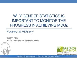Why Gender Statistics Is important to monitor the progress in achieving MDG s