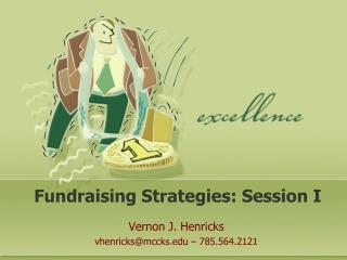Fundraising Strategies: Session I