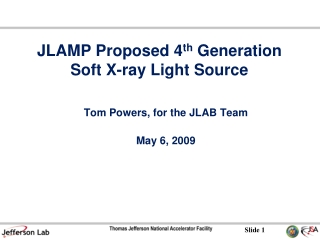 JLAMP Proposed 4 th  Generation Soft X-ray Light Source