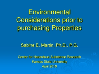 Environmental Considerations prior to purchasing Properties
