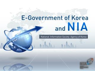 E-Government of Korea and NIA