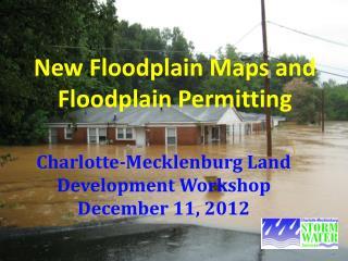 New Floodplain Maps and Floodplain Permitting