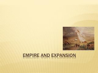 Empire and Expansion
