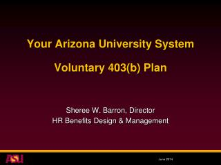 Your Arizona University System Voluntary 403(b) Plan