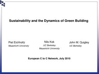 Sustainability and the Dynamics of Green Building