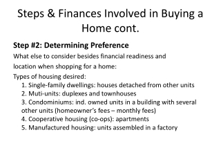 Steps & Finances Involved in Buying a Home cont.