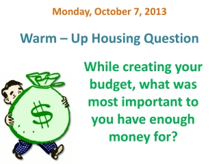 Warm – Up Housing Question