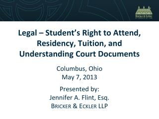 Legal – Student's Right to Attend, Residency, Tuition, and Understanding Court Documents