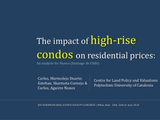 The impact of  high-rise condos  on residential prices:  An analysis for  Nunoa  (Santiago de Chile)