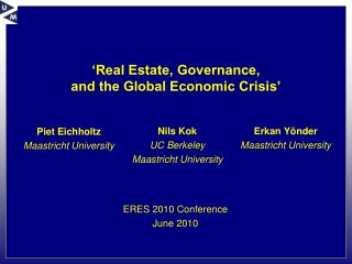 �Real Estate, Governance,  and the Global Economic Crisis�