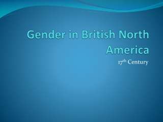Gender in British North America
