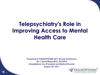 Telepsychiatry's Role in Improving Access to Mental Health Care