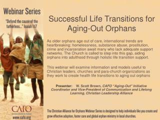 Successful Life Transitions for Aging-Out Orphans