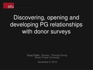 Discovering, opening and developing PG relationships with donor surveys