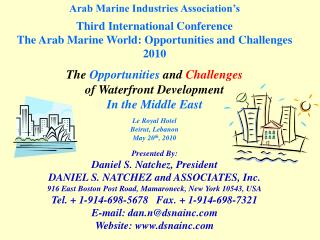 Arab Marine Industries Association's Third International Conference The Arab Marine World: Opportunities and Challenges